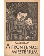 A Frontenac-misztérium - Francois Mauriac