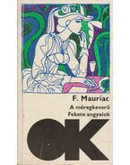 A méregkeverő / Fekete angyalok - Francois Mauriac