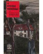 Le mystére Frontenac - Francois Mauriac