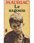 Le sagouin - Francois Mauriac
