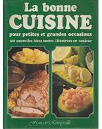 La Bonne Cuisine pour petites et grandes occasions - Francois Ronzevalle