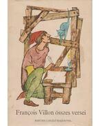 Francois Villon összes versei - Francois Villon