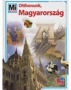 Otthonunk, Magyarország - Francz Magdolna, Ősz Gábor, Rabi Éva, Rozgonyi Sarolta