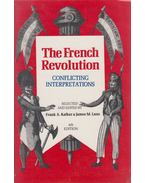 The French Revolution - Frank A. Kafker, James M. Laux