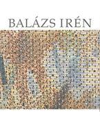 Balázs Irén textilműveinek retrospektív kiállítása - Frank János