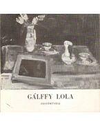 Gálffy Lola festőművész kiállítása - Frank János