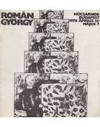 Román György - Műcsarnok Budapest 1978 április 14 - május 7 - Frank János