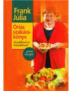 Óriás szakácskönyv - Frank Júlia