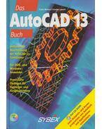 Das AutoCAD 13 Buch - Frank Markus, Christian Jaksch