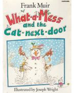 What-a-Mess and the Cat-next-door - Frank Muir