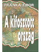 A kifosztott ország - Franka Tibor