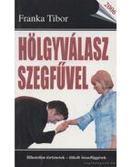 Hölgyválasz szegfűvel - Franka Tibor