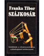 Szájkosár (dedikált) - Franka Tibor