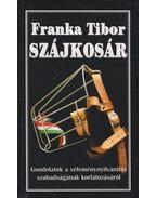 Szájkosár - Franka Tibor