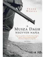 A Musza Dagh negyven napja - Franz Werfel