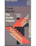 Die Hoteltreppe - Franz Werfel