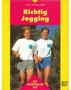 Richtig Jogging - Franz Wöllzenmüller
