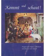Kommt und schaut! - Frauenlob, Thomas, Kronast, Konrad, Sell, Theo