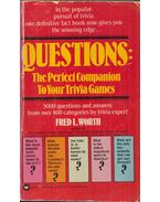 Questions: The Perfect Companion To Your Trivia Games - Fred L. Worth