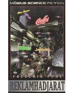 Reklámhadjárat - Frederik Pohl