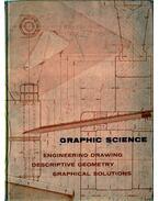 Graphic Science - French, Thomas E., Vierck, Charles J.
