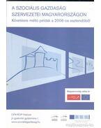 A szociális gazdaság szervezetei Magyarországon - Frey Mária