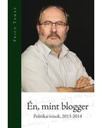 Én, mint blogger - Fricz Tamás
