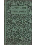 Frida kisasszony - Abonyi Árpád