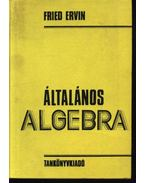 Általános algebra - Fried Ervin