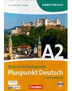 Pluspunkt Deutsch Österreich A2 Arbeitsbuch - Friederike Jin, Jutta Neumann, Joachim Schote