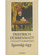 Igazság-ügy - Friedrich Dürrenmatt