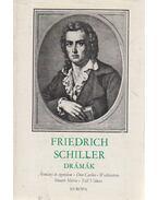 Friedrich Schiller drámák I. - Friedrich Schiller