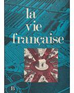 La vie francaise - Fritz Bürmann