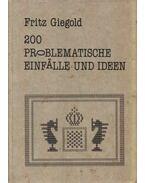 200 problematische Einfalle und Ideen - Fritz Giegold