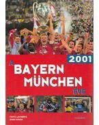 A Bayern München éve - 2001 - Fritz Lohberg, Sven Simon