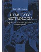 Útmutató asztrológia - Fritz Riemann