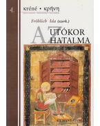 Az utókor hatalma - Fröhlich Ida (szerk.)