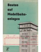 Bauten auf Modellbahnanlagen - Fromm, Günter