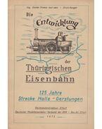 Die Entwicklung der Thüringischen Eisenbahn - Fromm, Günter, Erich Hunger