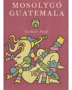 Mosolygó Guatemala - Fryd, Norbert