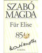 Für Elise (dedikált) - Szabó Magda