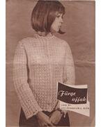 Fürge Ujjak 1972/5. - Villányi Emilné (szerk.)