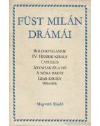 Füst Milán drámái - Füst Milán