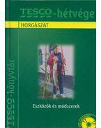 Horgászat - Horgászeszközök és horgászmódszerek - Füstös Gábor