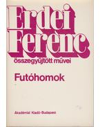Futóhomok - Erdei Ferenc