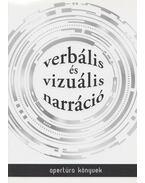 Verbális és vizuális narráció - Füzi Izabella
