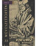 Német reneszánsz művészet - G. Aggházy Mária