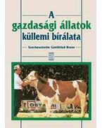 A gazdasági állatok küllemi bírálata - G. Brem