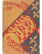 The Chronicler of European Chivalry - G. G. Coulton