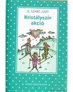 Kristályszív akció - G. Szabó Judit